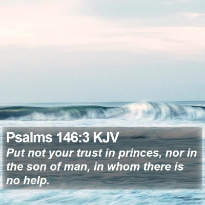 Psalms 146:3 KJV Bible Verse Image