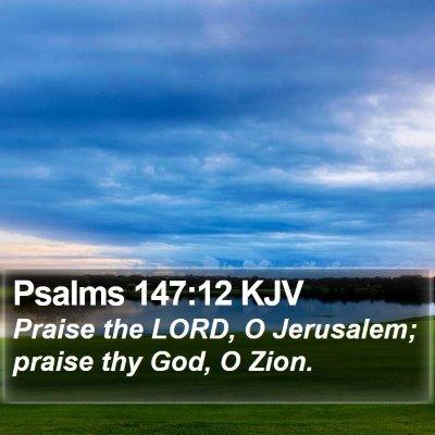 Psalms 147:12 KJV Bible Verse Image
