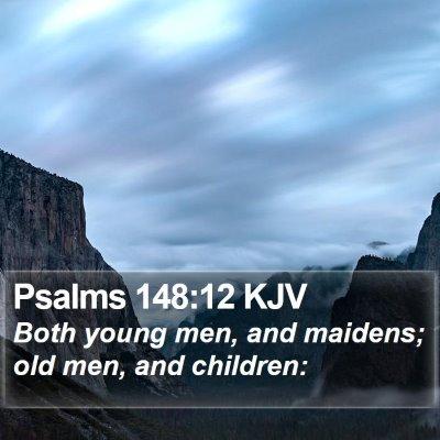 Psalms 148:12 KJV Bible Verse Image