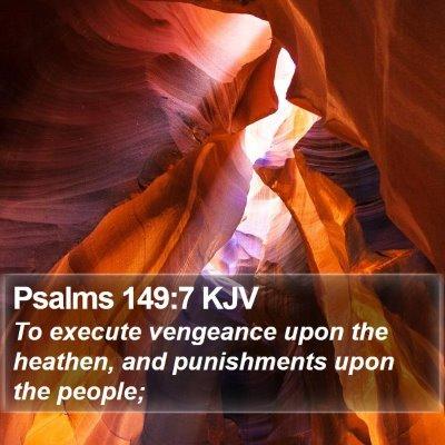 Psalms 149:7 KJV Bible Verse Image