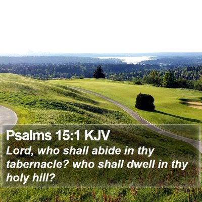 Psalms 15:1 KJV Bible Verse Image
