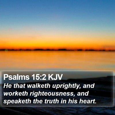 Psalms 15:2 KJV Bible Verse Image