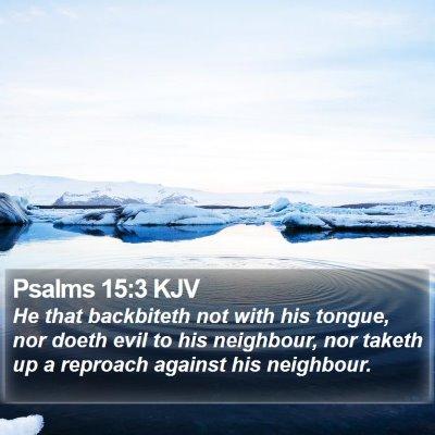 Psalms 15:3 KJV Bible Verse Image