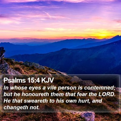 Psalms 15:4 KJV Bible Verse Image