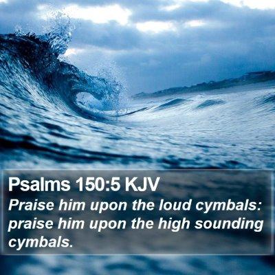 Psalms 150:5 KJV Bible Verse Image