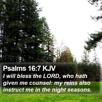 Psalms 16:7 KJV Bible Verse Image
