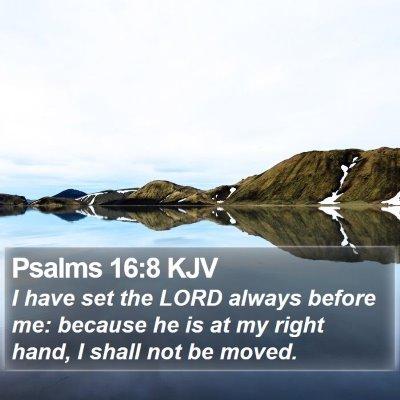 Psalms 16:8 KJV Bible Verse Image