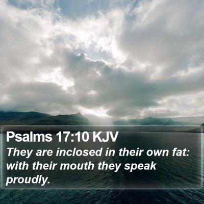 Psalms 17:10 KJV Bible Verse Image