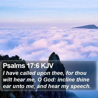 Psalms 17:6 KJV Bible Verse Image