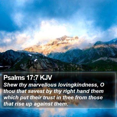 Psalms 17:7 KJV Bible Verse Image