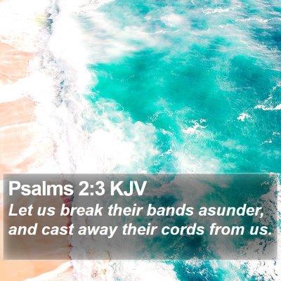 Psalms 2:3 KJV Bible Verse Image