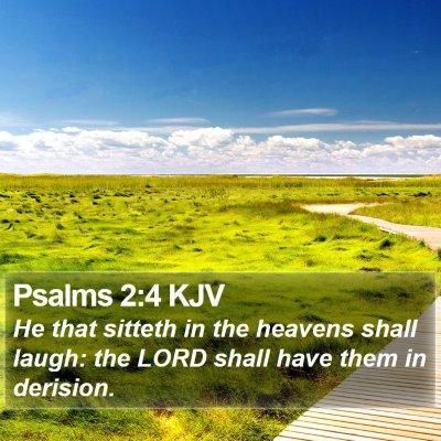 Psalms 2:4 KJV Bible Verse Image