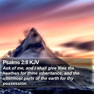 Psalms 2:8 KJV Bible Verse Image