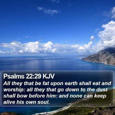 Psalms 22:29 KJV Bible Verse Image