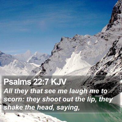 Psalms 22:7 KJV Bible Verse Image