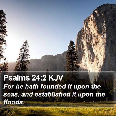 Psalms 24:2 KJV Bible Verse Image