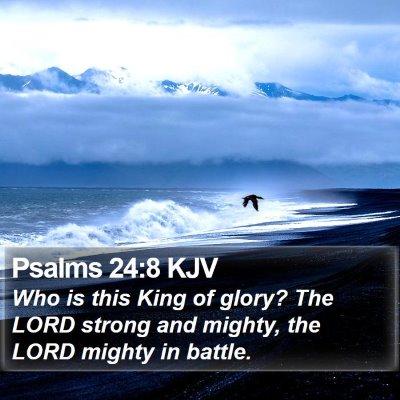 Psalms 24:8 KJV Bible Verse Image