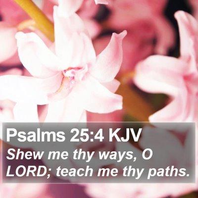 Psalms 25:4 KJV Bible Verse Image
