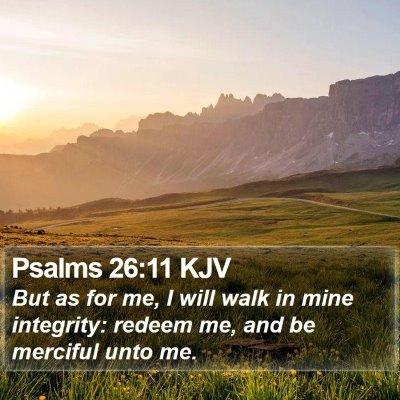 Psalms 26:11 KJV Bible Verse Image