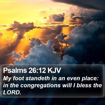 Psalms 26:12 KJV Bible Verse Image