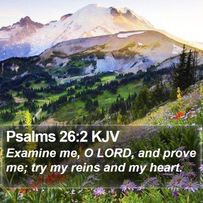 Psalms 26:2 KJV Bible Verse Image