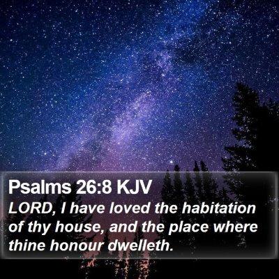 Psalms 26:8 KJV Bible Verse Image