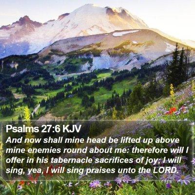 Psalms 27:6 KJV Bible Verse Image