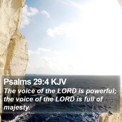 Psalms 29:4 KJV Bible Verse Image