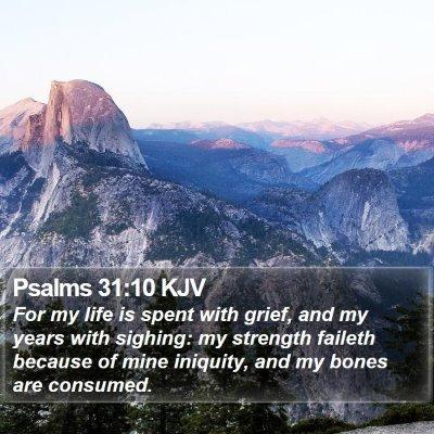 Psalms 31:10 KJV Bible Verse Image
