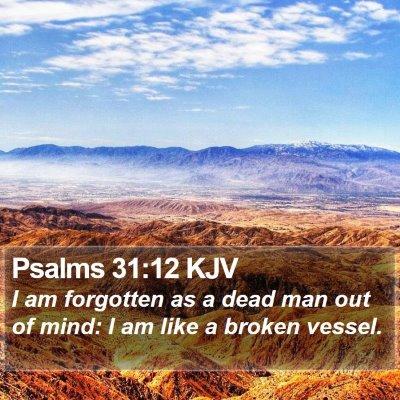 Psalms 31:12 KJV Bible Verse Image