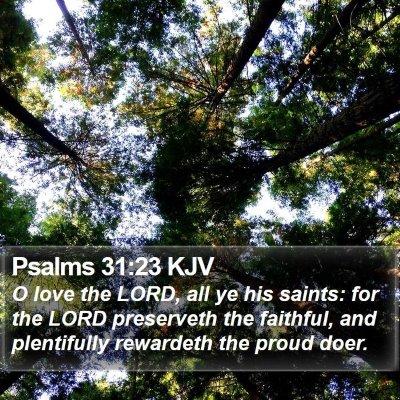 Psalms 31:23 KJV Bible Verse Image