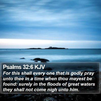 Psalms 32:6 KJV Bible Verse Image