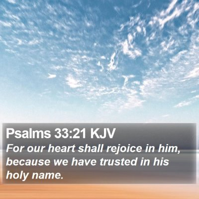 Psalms 33:21 KJV Bible Verse Image
