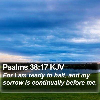 Psalms 38:17 KJV Bible Verse Image