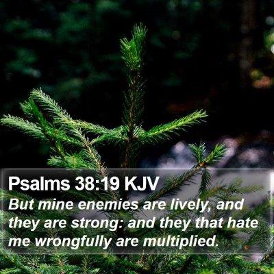 Psalms 38:19 KJV Bible Verse Image