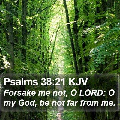Psalms 38:21 KJV Bible Verse Image