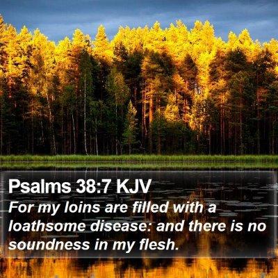 Psalms 38:7 KJV Bible Verse Image