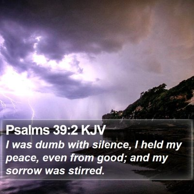 Psalms 39:2 KJV Bible Verse Image