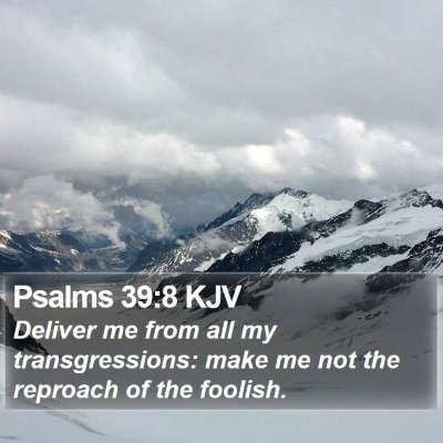Psalms 39:8 KJV Bible Verse Image