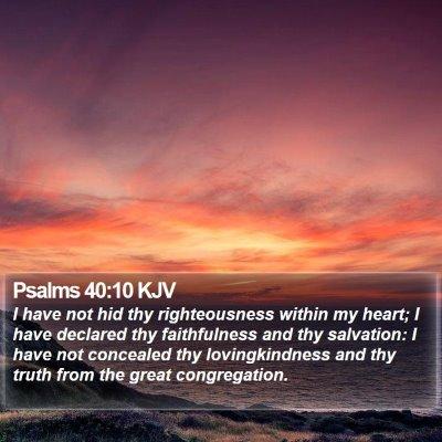 Psalms 40:10 KJV Bible Verse Image