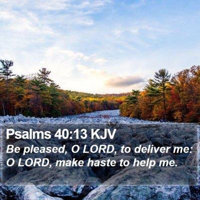 Psalms 40:13 KJV Bible Verse Image