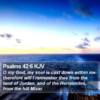 Psalms 42:6 KJV Bible Verse Image