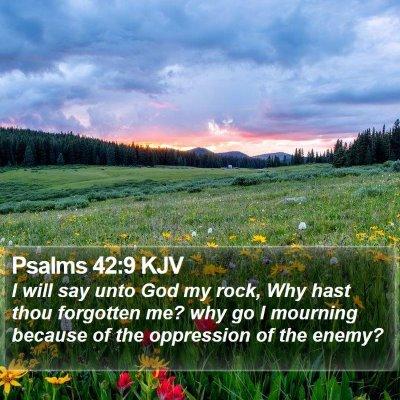 Psalms 42:9 KJV Bible Verse Image
