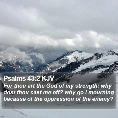 Psalms 43:2 KJV Bible Verse Image