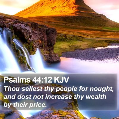 Psalms 44:12 KJV Bible Verse Image
