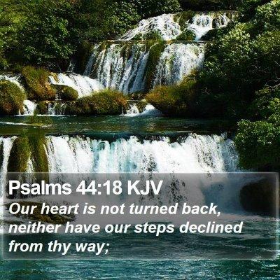 Psalms 44:18 KJV Bible Verse Image