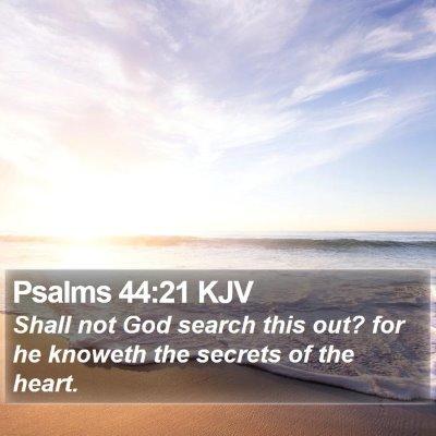 Psalms 44:21 KJV Bible Verse Image