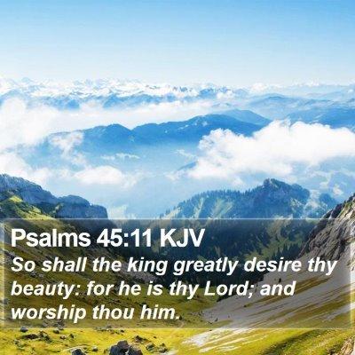 Psalms 45:11 KJV Bible Verse Image