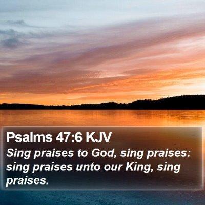 Psalms 47:6 KJV Bible Verse Image
