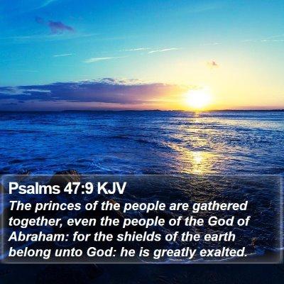 Psalms 47:9 KJV Bible Verse Image
